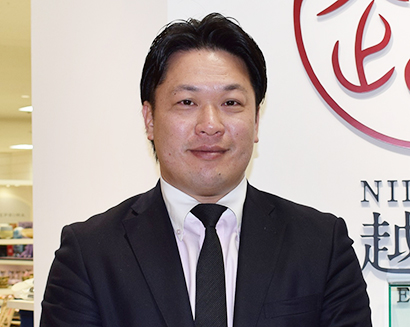 春季新潟食品産業特集:新潟伊勢丹・長谷川雅史越品プロジェクトバイヤー