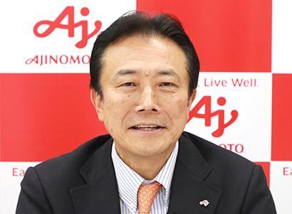 味の素社 藤江太郎常務執行役員食品事業本部長